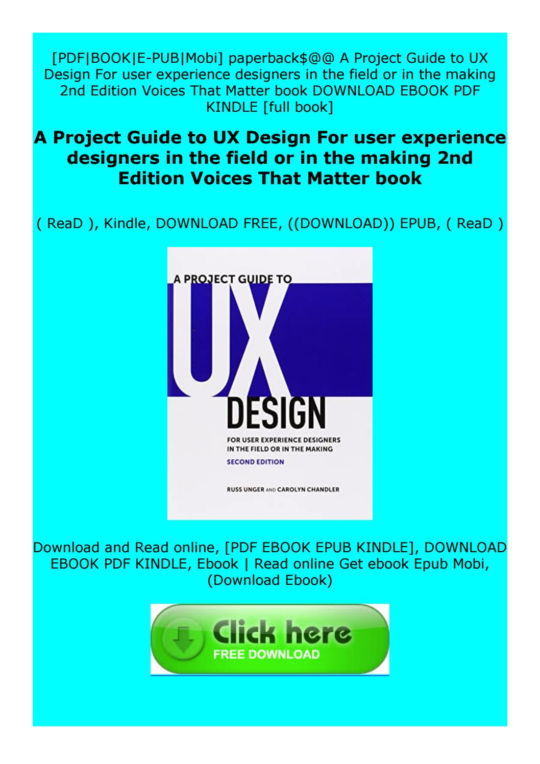 Full Pages A Project Guide To Ux Design For User Experience Designers In The Field Or In The By Czxfstgdgtdfvzer Issuu