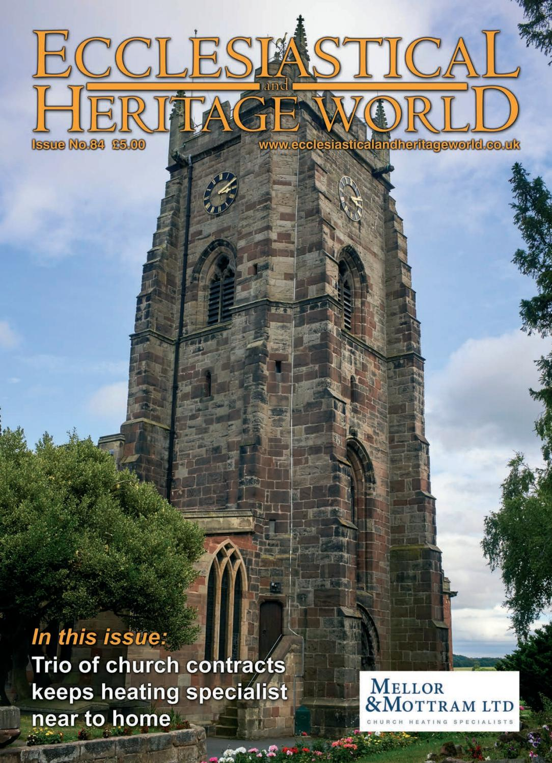 Ecclesiastical Heritage World Issue 84 By Dmmonline Issuu