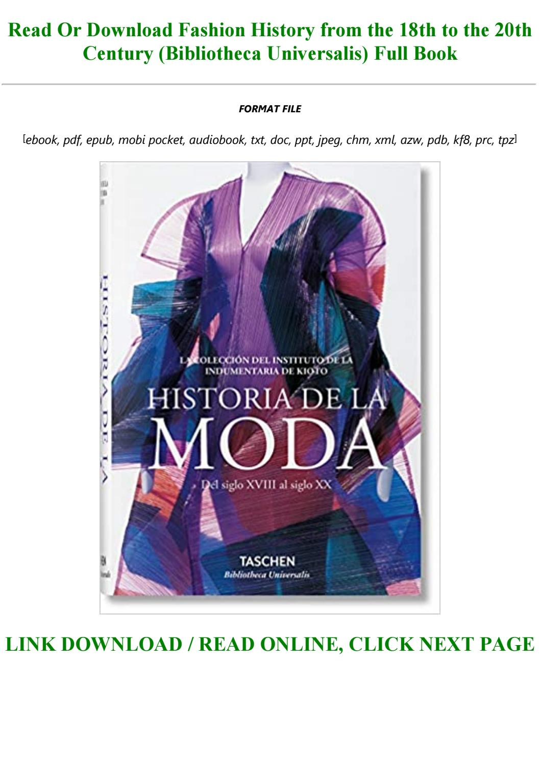 Pdf Fashion History From The 18th To The 20th Century Bibliotheca Universalis For Any Device By Rex123316 Issuu