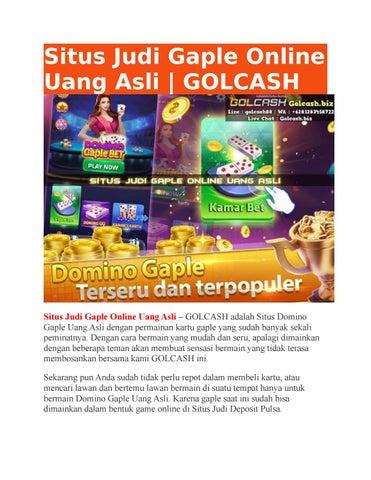Situs Judi Gaple Online Uang Asli Golcash By Golcash Issuu