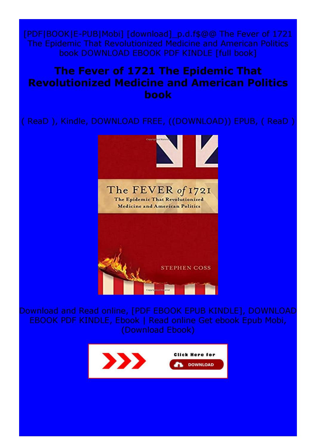 Pdf The Fever Of 1721 The Epidemic That Revolutionized Medicine And American Politics Book By Axzzdsfdfdsf Issuu