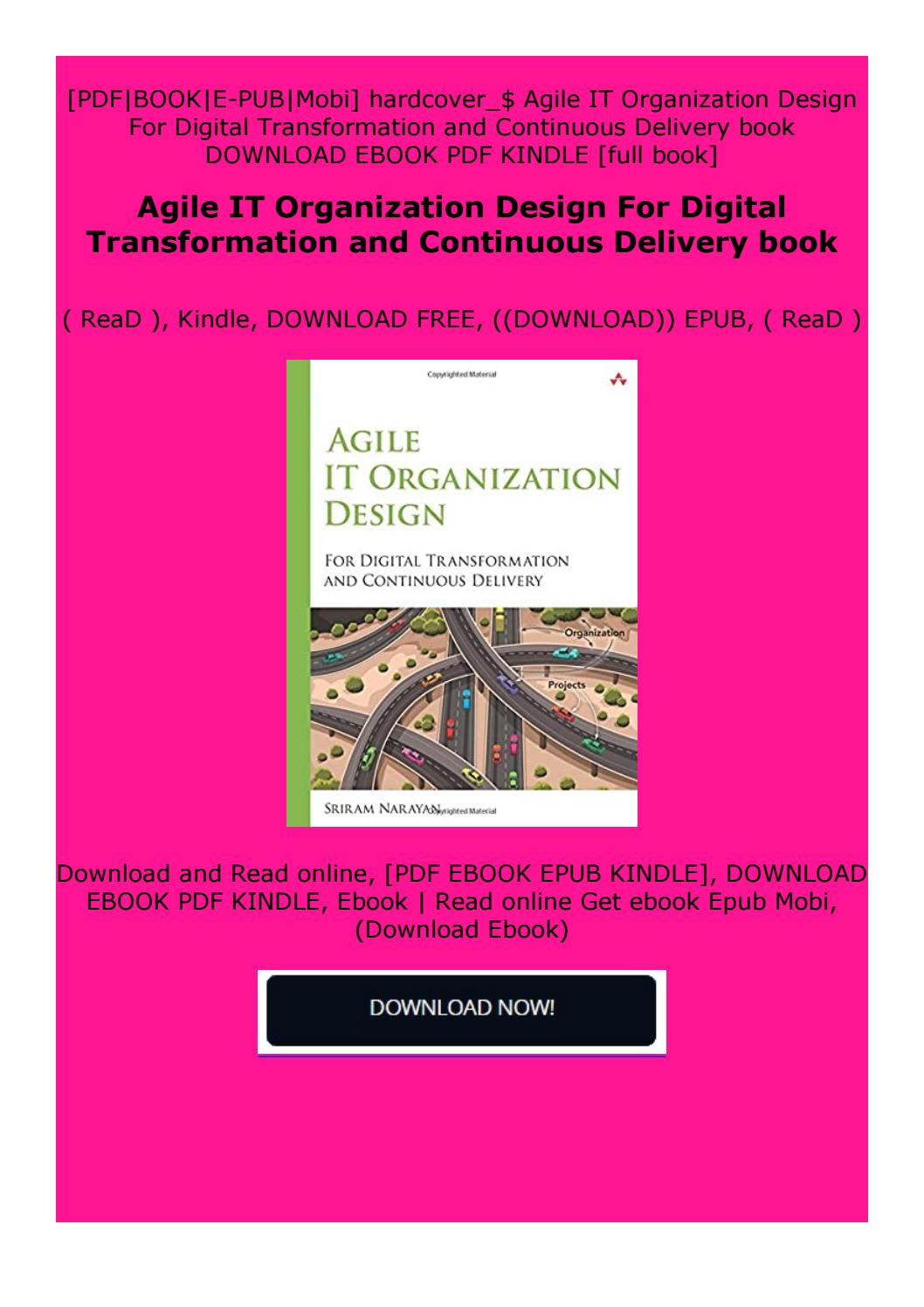 Full Pages Agile It Organization Design For Digital Transformation And Continuous Delivery Book By Dfgtfhfxgydfgdzze Issuu