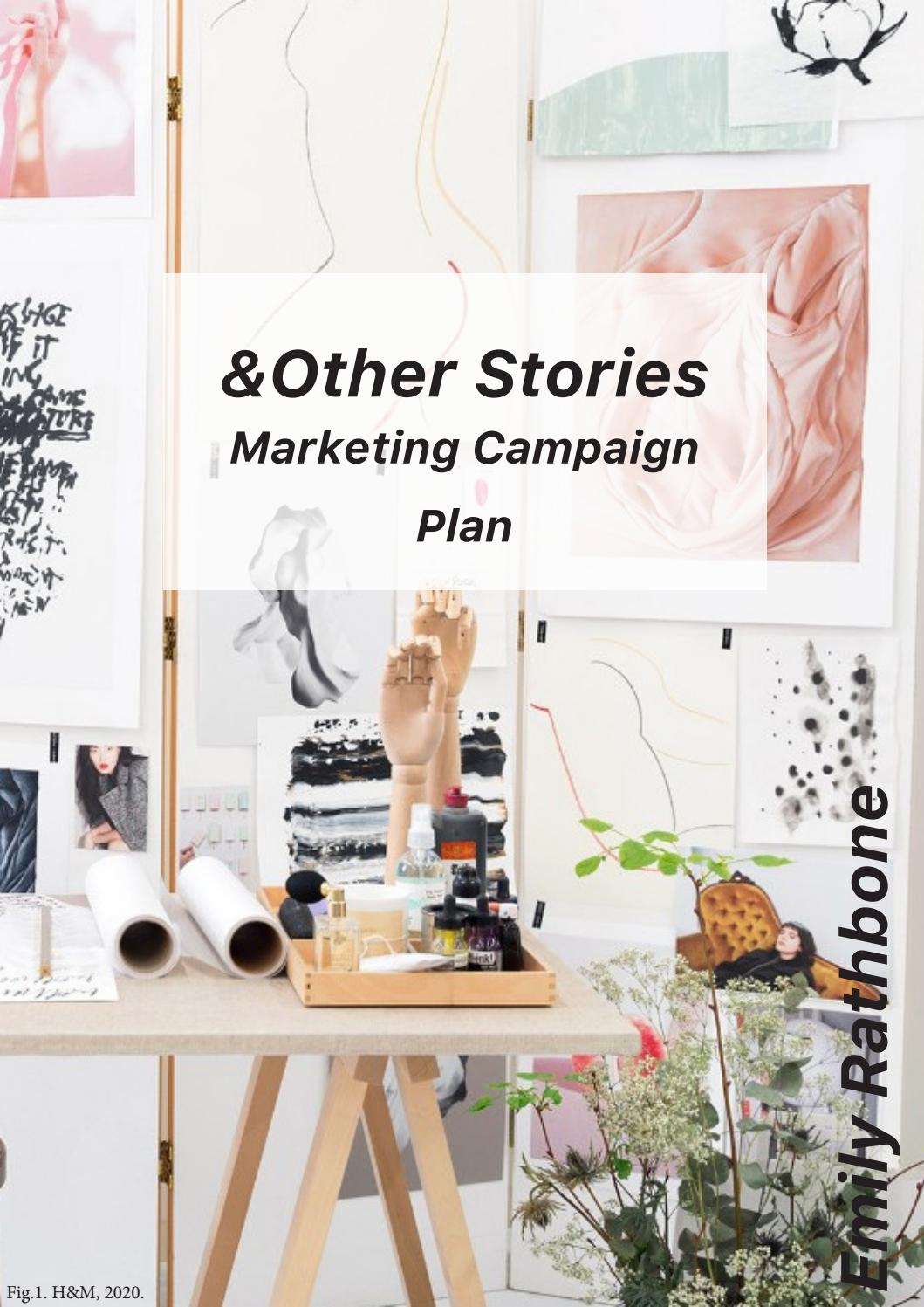 Fashion Promotions &Other Stories Campaign Proposal by EmilyRathbone - issuu