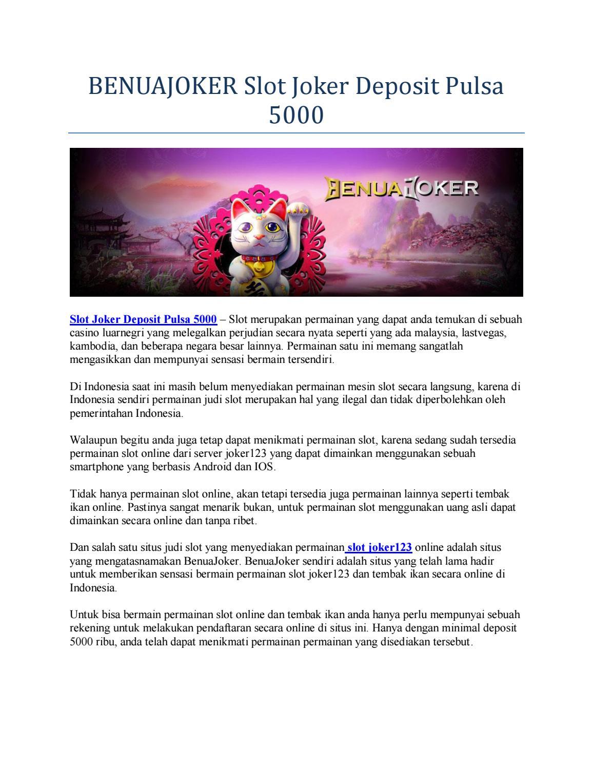 Benuajoker Slot Joker Deposit Pulsa 5000 By Slotjokeronline Issuu