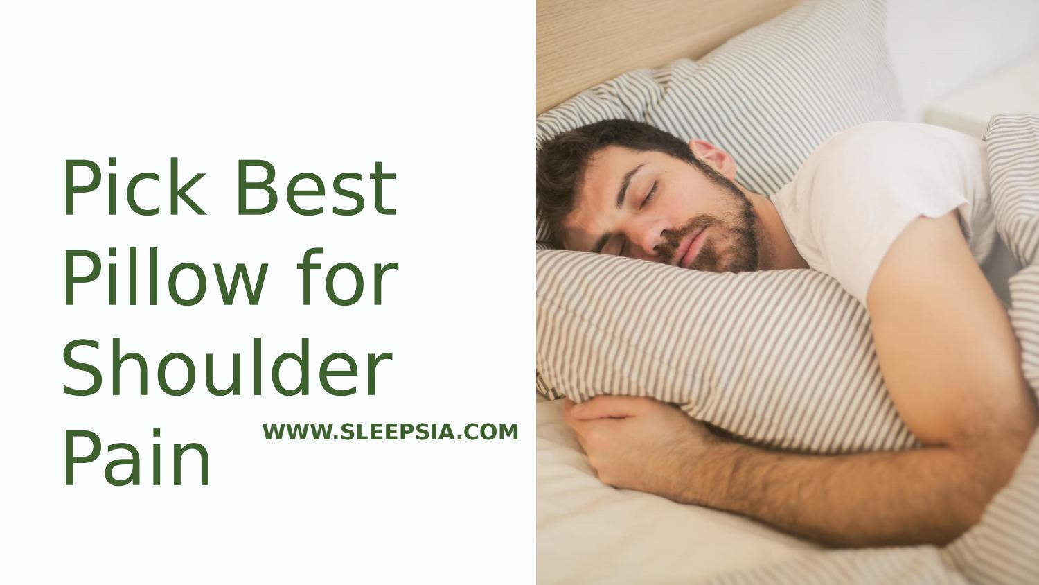 Pillow for Shoulder Pain by SleepSia