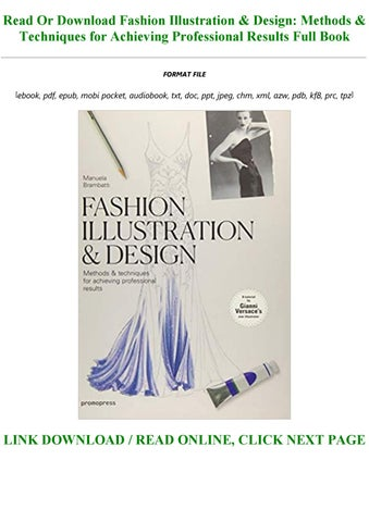 Read E Book Fashion Illustration Design Methods Techniques For Achieving Professional Results By Baby146546 Issuu