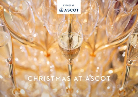 Events At Ascot Christmas Brochure 2020 by Ascot Racecourse - issuu