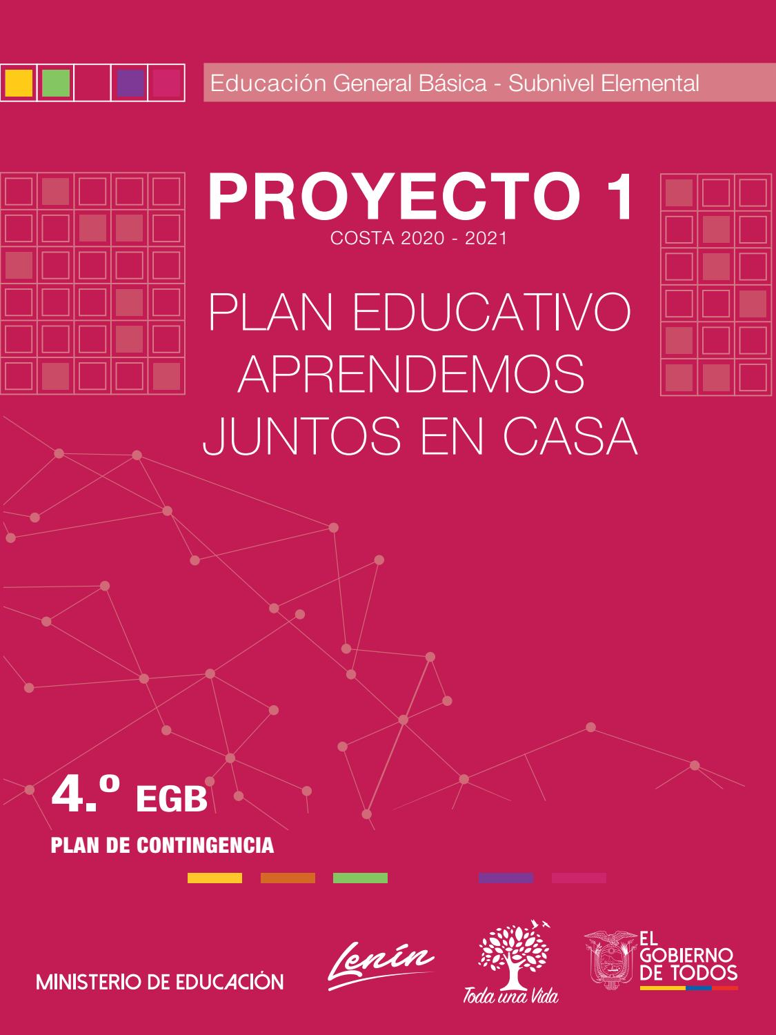 Plan Aprendamos Juntos En Casa Régimen Costa 2020 2021 Proyecto I Elemental 4 Grado By Unesco Quito Issuu
