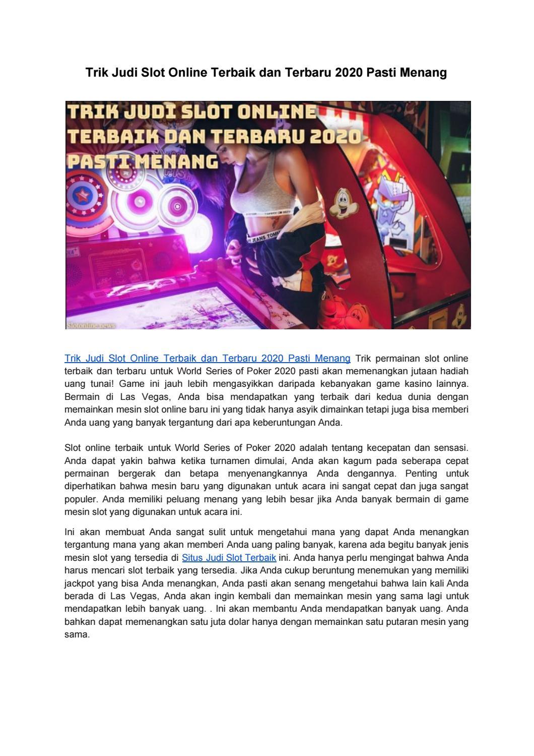 Trik Judi Slot Online Terbaik Dan Terbaru 2020 Pasti Menang By Slot Online Issuu