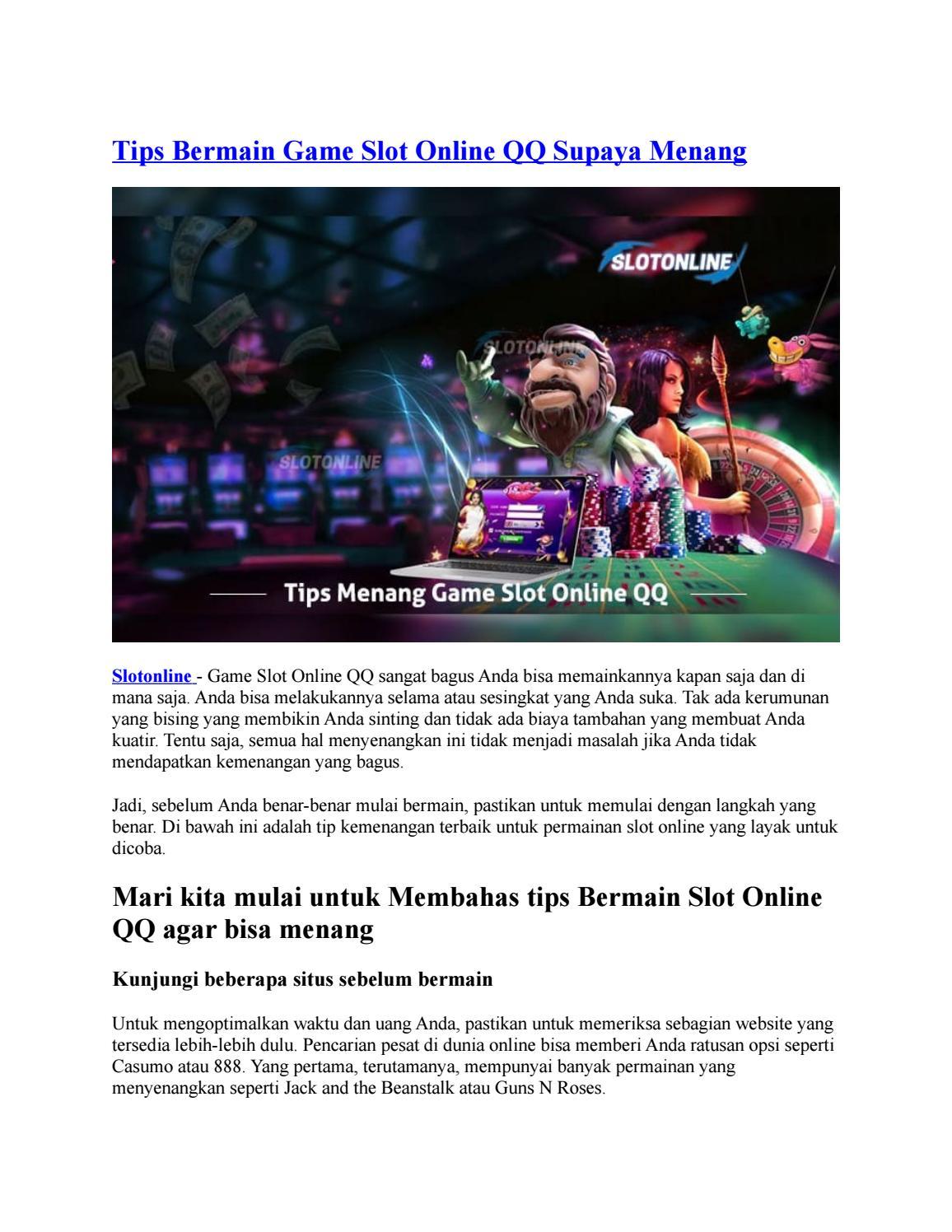 Tips Bermain Game Slot Online Qq Supaya Menang By Slot Online Indonesia Issuu