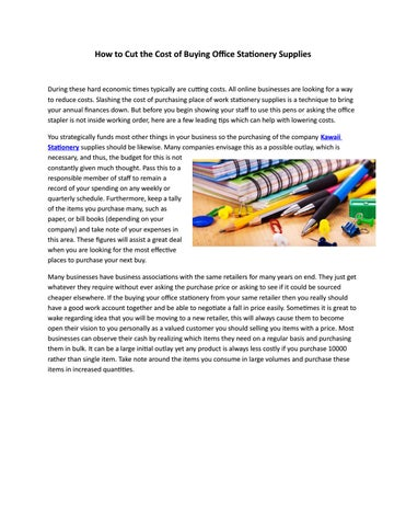 How To Cut The Cost Of Buying Office Stationery Supplies By Timclow Issuu