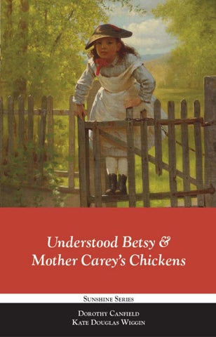 Understood Betsy Mother Carey S Chickens By Libraries Of Hope Issuu