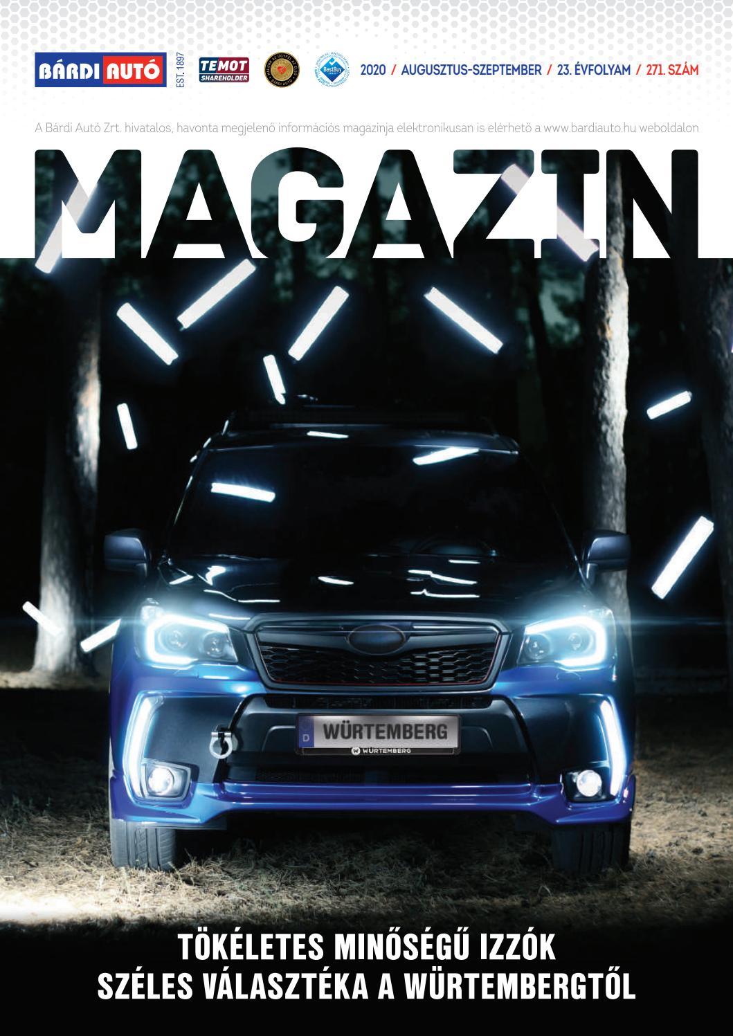 Bardi Auto Magazin Tokeletes Minosegu Izzok Szeles Valaszteka A Wurtembergtol By Bardiauto Issuu