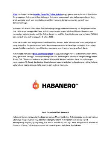 Habanero Provider Slot Game Online Terbaik By Viona188 Issuu