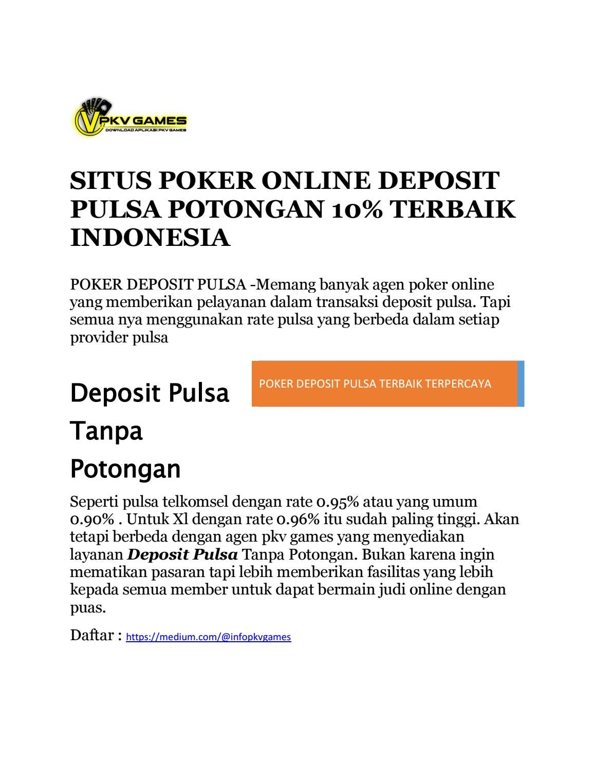 Poker Deposit Pulsa Terbaik Indonesia Pkv Games By Poker Deposit Pulsa Issuu