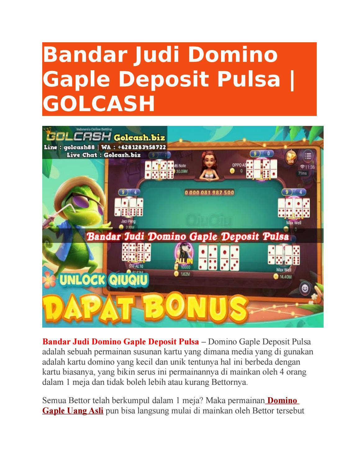 Bandar Judi Domino Gaple Deposit Pulsa Golcash By Golcash Issuu