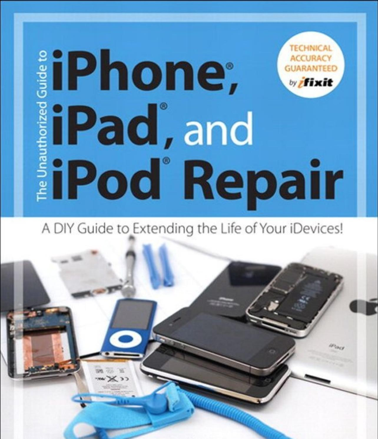 Iphone Ipad Or Ipod Repair Manual