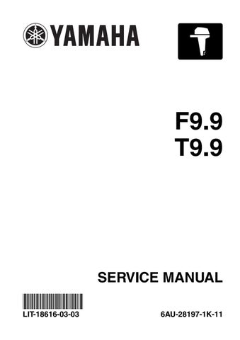 Yamaha F9 9f Outboard Service Repair Manual Pid Range 6auk 1000001 Current Mfg April 2005 And Newer By Heydownloads Issuu