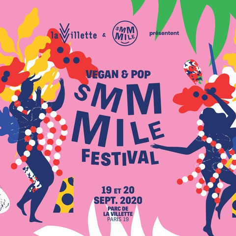 Smmmile Festival Vegan Pop By La Villette Issuu
