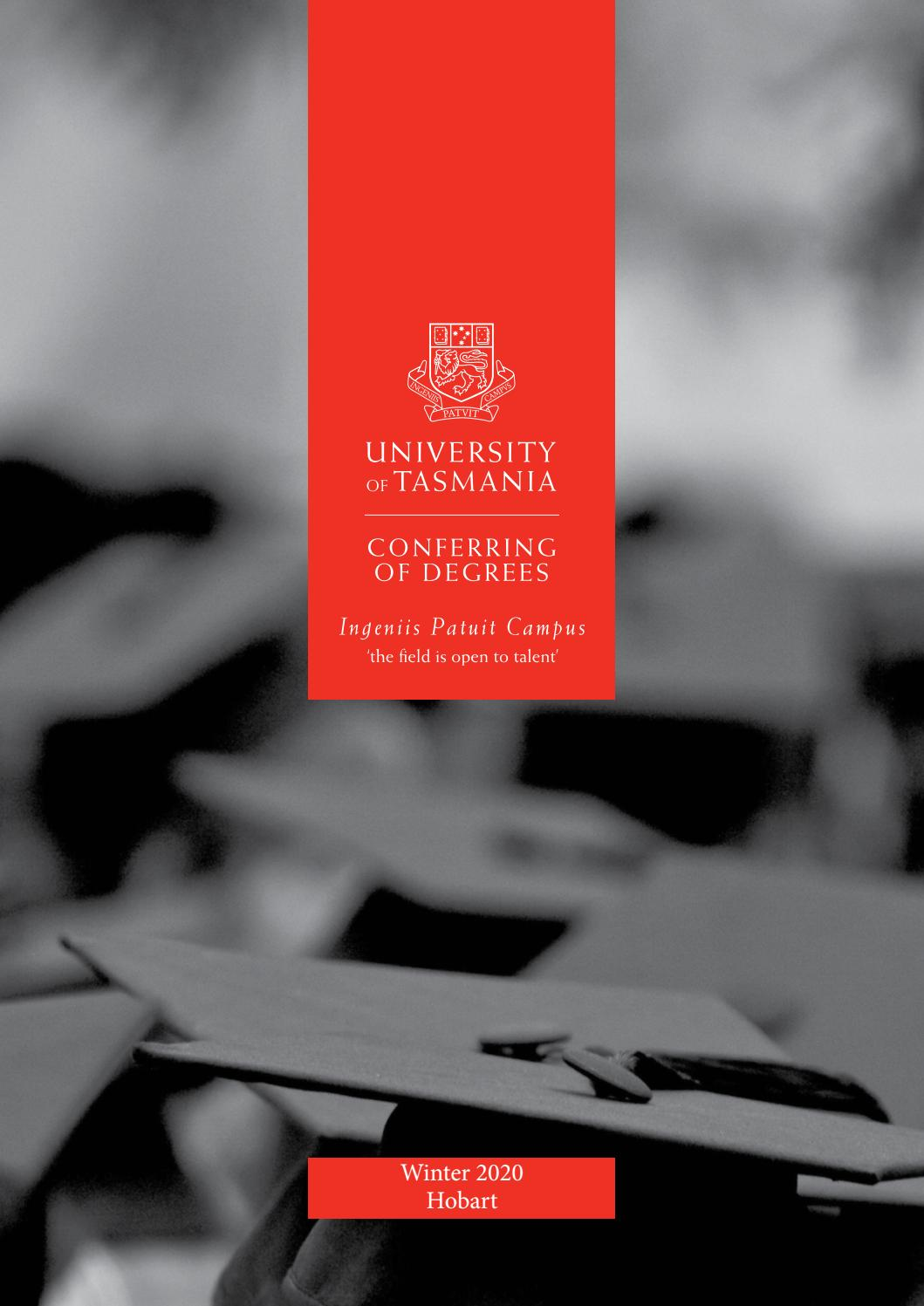 University Of Tasmania Graduation Program Hobart 14 August 2020 By University Of Tasmania Issuu
