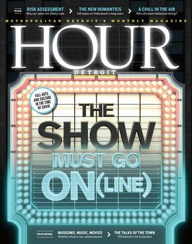 Hour Detroit September 2020 By Hour Media Issuu