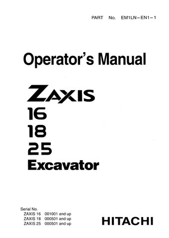 Hitachi Zaxis 16 18 25 Excavator Operator S Manual Download By Heydownloads Issuu