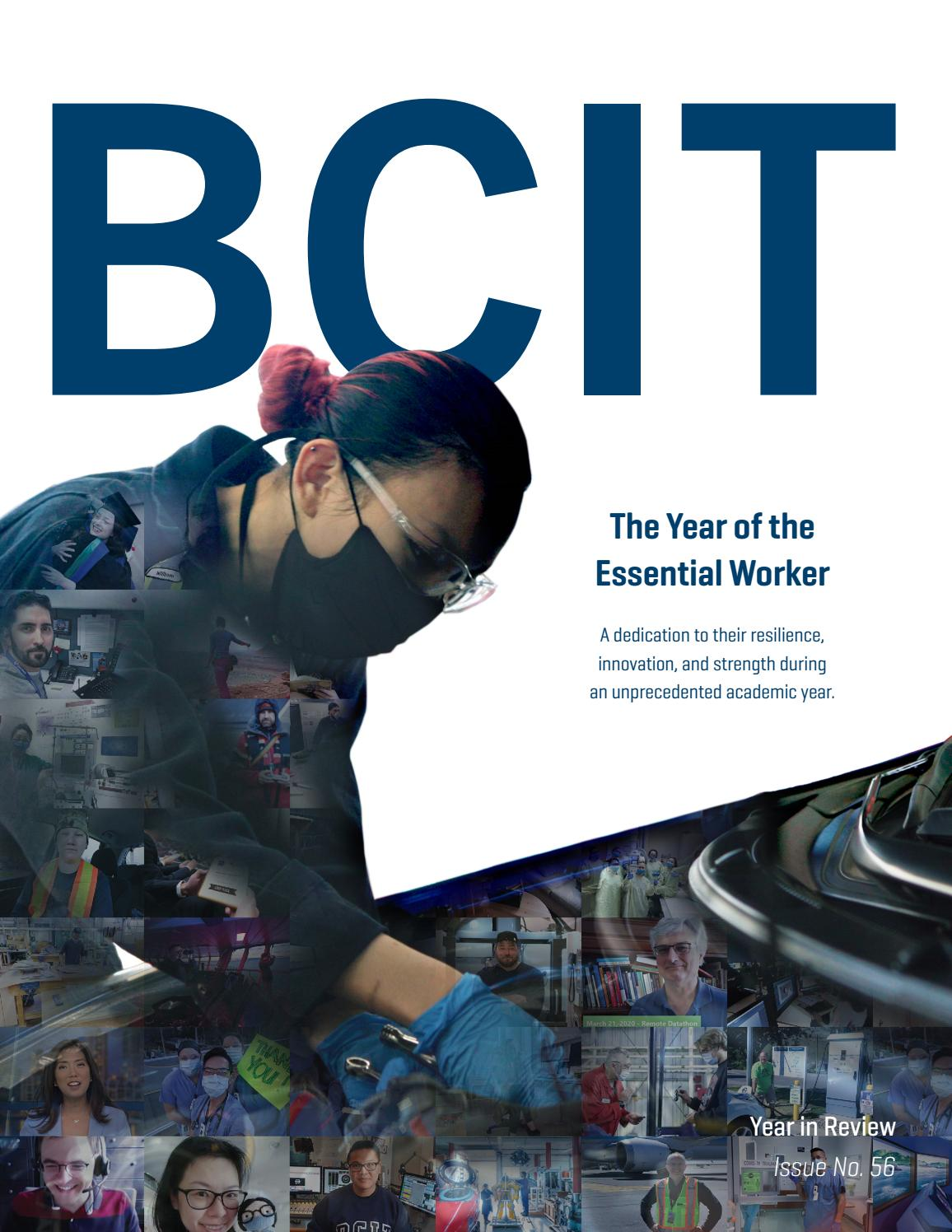 Bcit Year In Review 2019 2020 The Year Of The Essential Worker By Bcit Issuu
