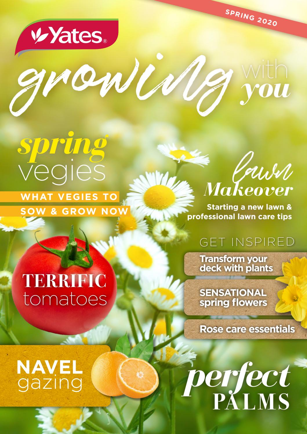 Yates Growing With You Spring Edition 2020 By Yatesgardening Issuu