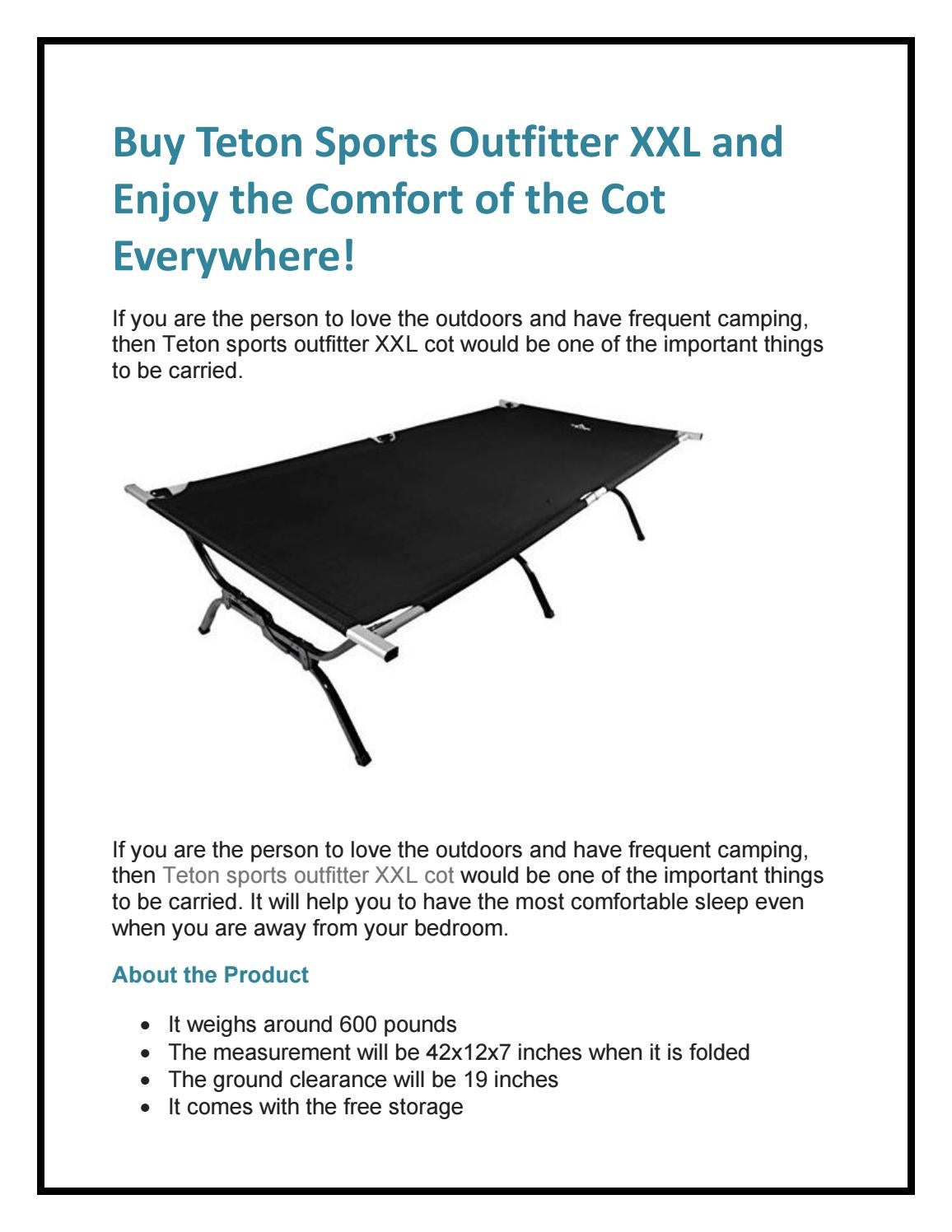 Buy Teton Sports Outfitter Xxl And Enjoy The Comfort Of The Cot Everywhere By Smith Liza1963 Issuu