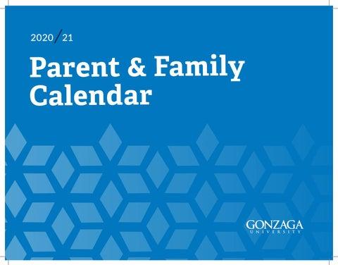 Gonzaga Academic Calendar 2022.Parent Family Calendar 2020 2021 By Gonzaga University Issuu
