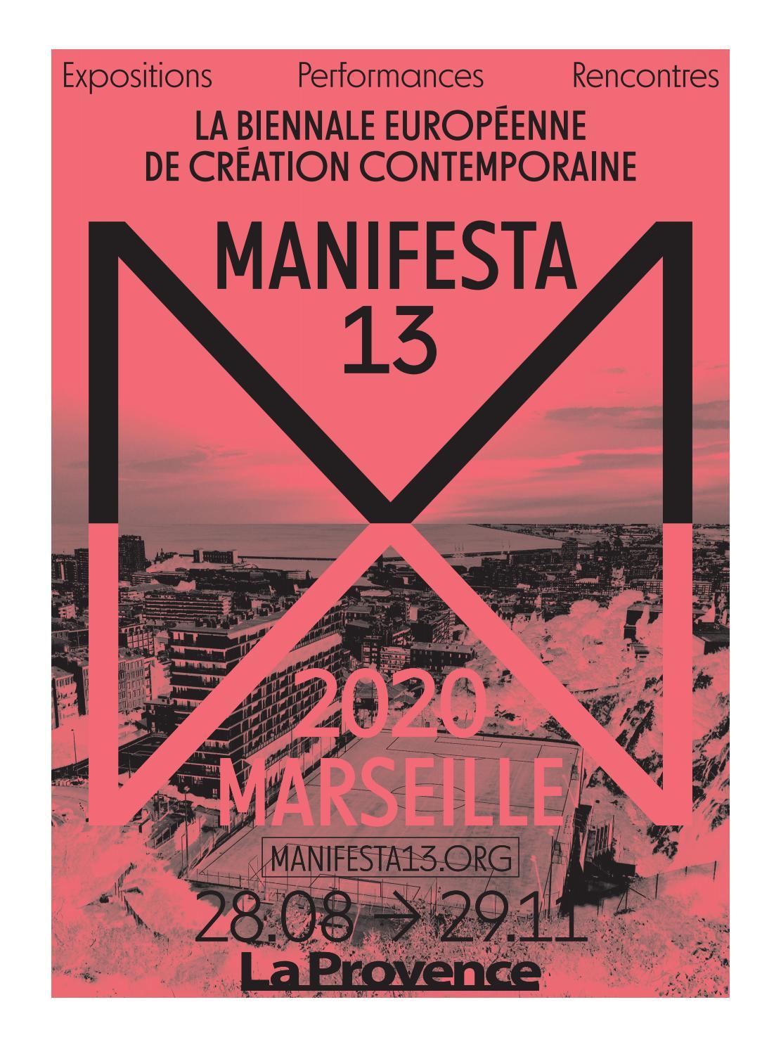 Insert La Provence Manifesta 13 Marseille By Celia Lebreton Issuu