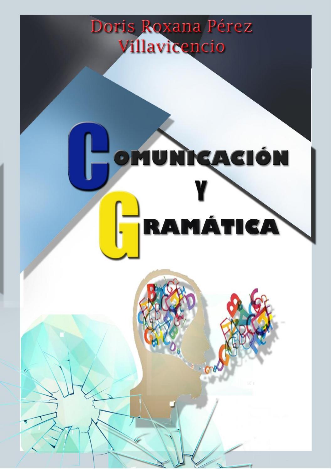 Comunicación Y Gramática By Doris Perez Av Issuu
