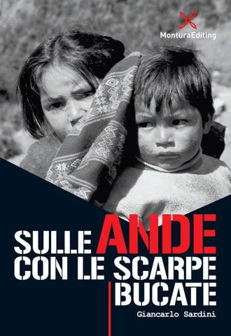 SULLE ANDE CON LE SCARPE BUCATE | Montura / Montura Editing / Editoria