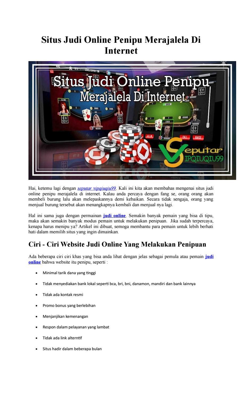 Situs Judi Online Penipu Merajalela Di Internet By Seputarvipqiuqiu99 Issuu