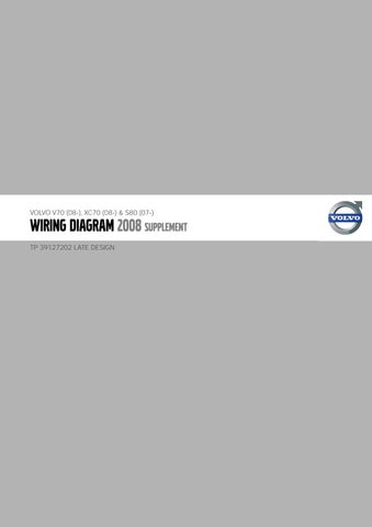 Volvo V70 Xc70 S80 2008 Electrical Wiring Diagram Manual Instant Download  by heydownloads - issuu | Volvo V70 Ignition Wiring Diagram |  | Issuu