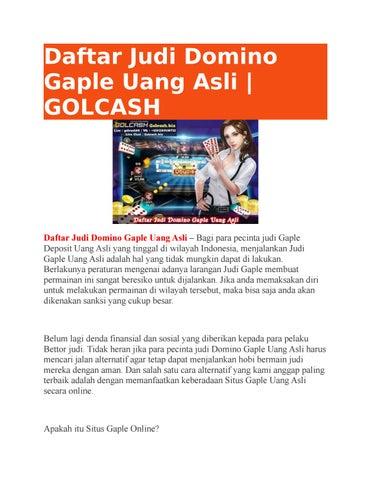 Daftar Judi Domino Gaple Uang Asli Golcash By Golcash Issuu
