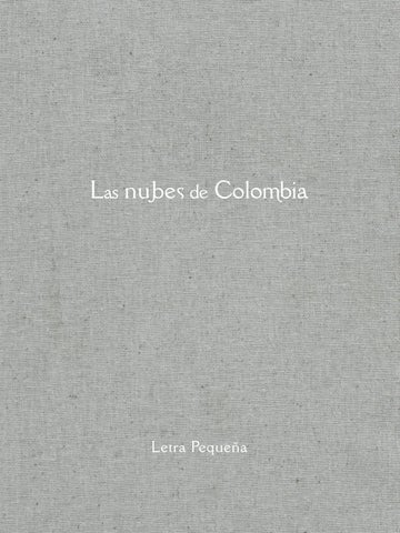Las Nubes De Colombia By Artes Visuales Mincultura Issuu