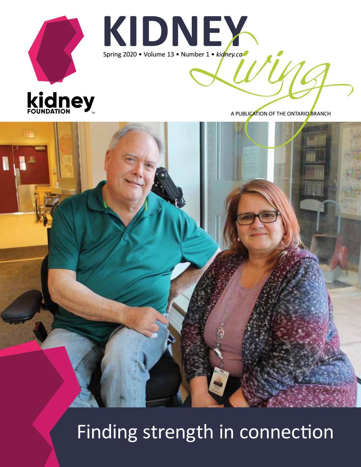 Kidney Living Spring 2020 By The Kidney Foundation La Fondation Du Rein Issuu