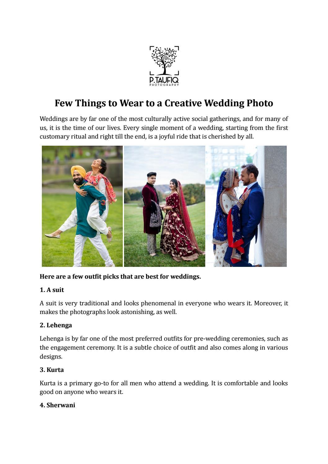 Few Things To Wear To A Creative Wedding Photo By P Taufiq Issuu