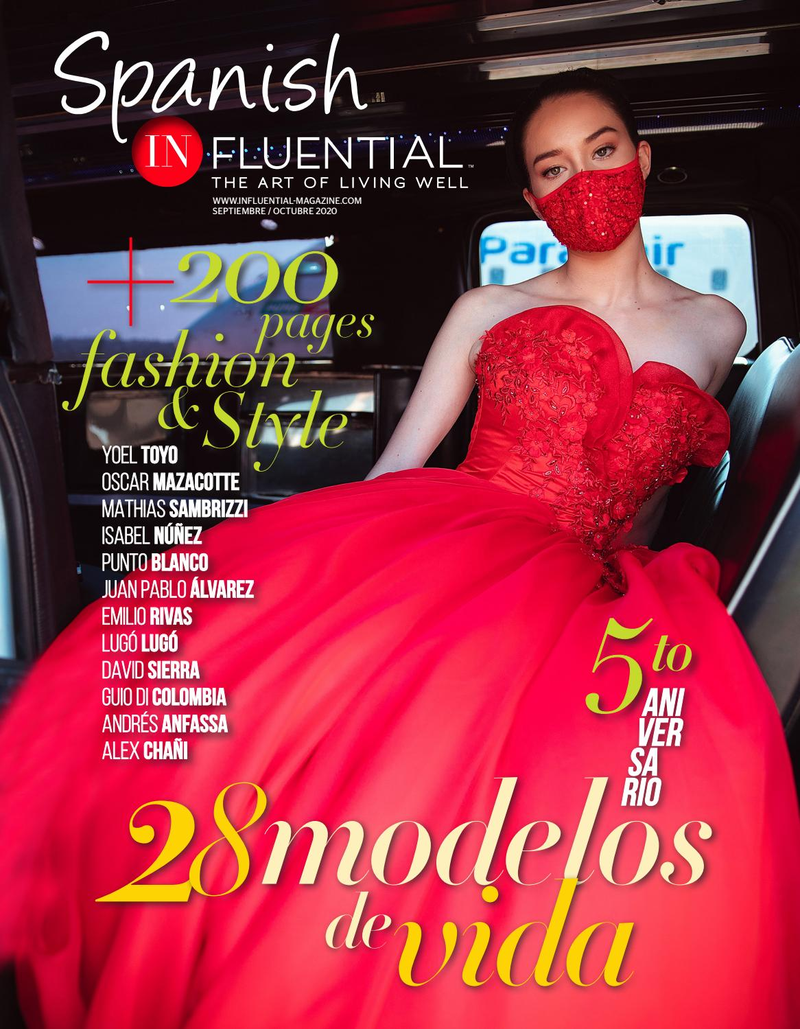 Septiembre Octubre 2020 Spanish Influential By Influential Magazine Spanish Influential And Teen Influential Issuu