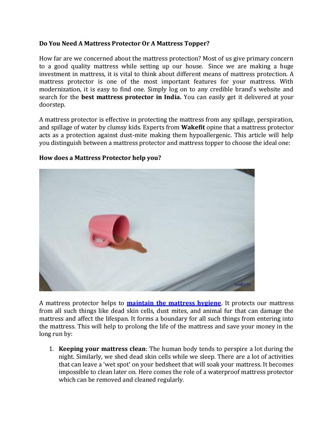 Do You Need A Mattress Protector Or A Mattress Topper By Wakefitmattress Issuu