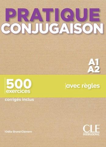 Pratique Conjugaison Niveaux A1 A2 By Cle International Issuu