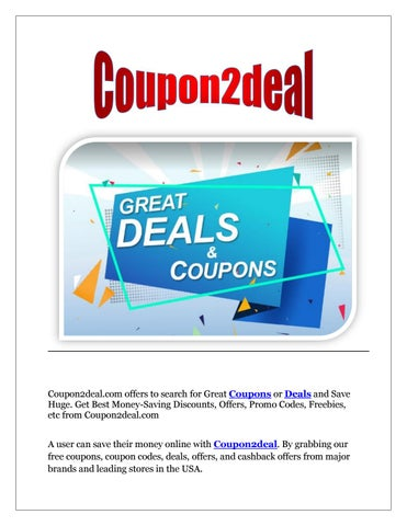 Coupon2deal The Best Coupons Deals Promo Codes And Discounts By Coupon2deal Issuu