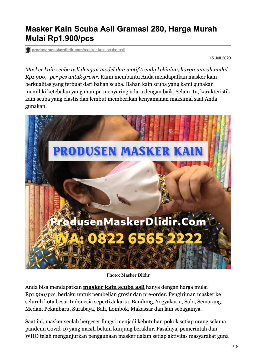 Produsen Masker Kain Scuba Asli Wa 0822 6565 2222 Harga Murah Rp1 600 Pcs Dengan Minimal Order By Kontraktor Solo Issuu