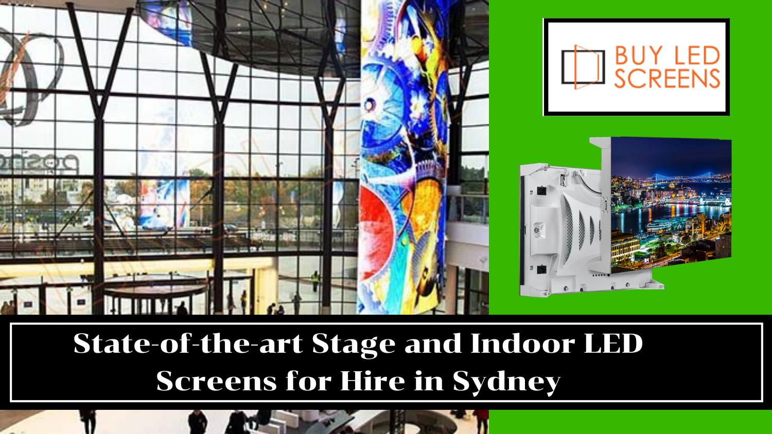 State-of-the-art Stage and Indoor LED Screens for Hire in Sydney
