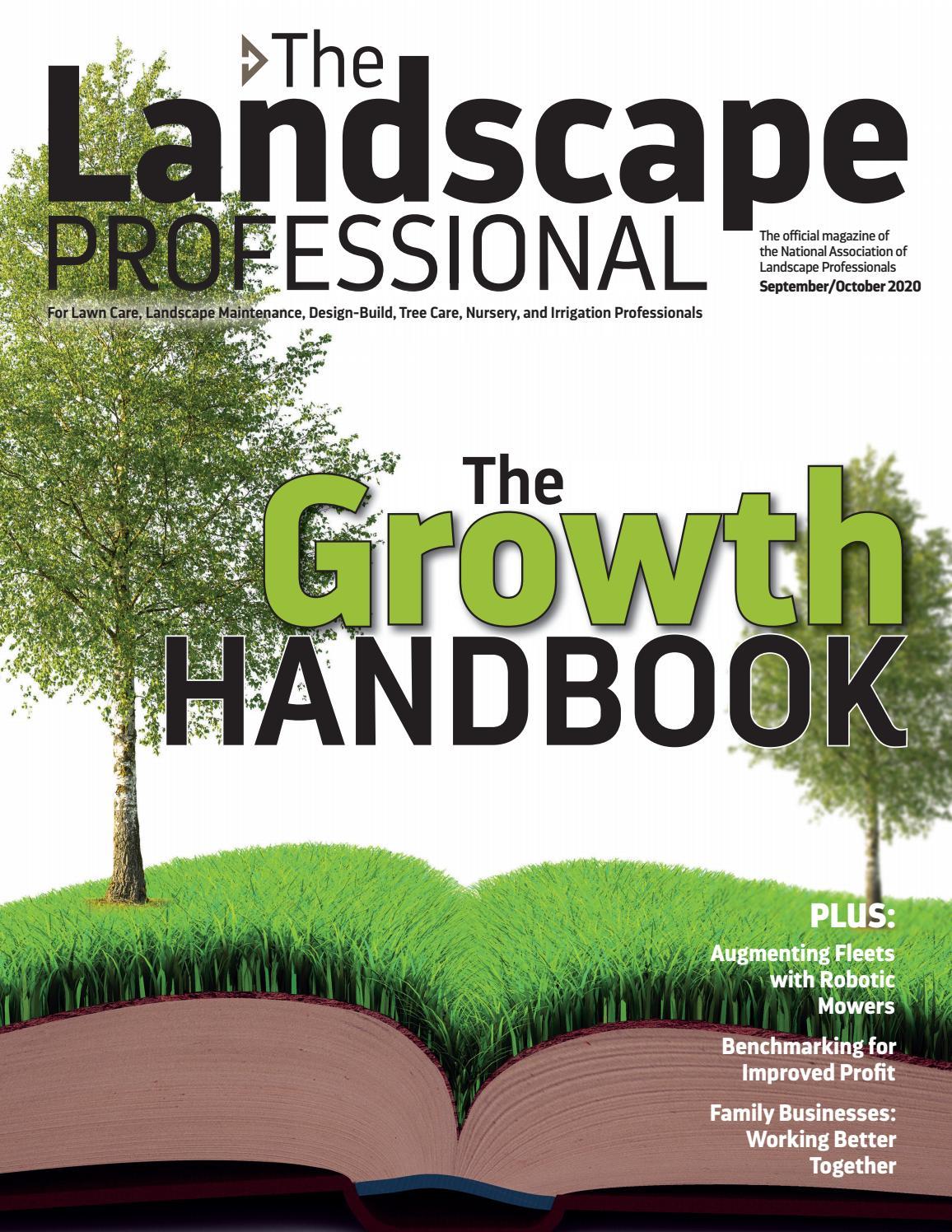 The Landscape Professional September October By National Association Of Landscape Professionals Issuu
