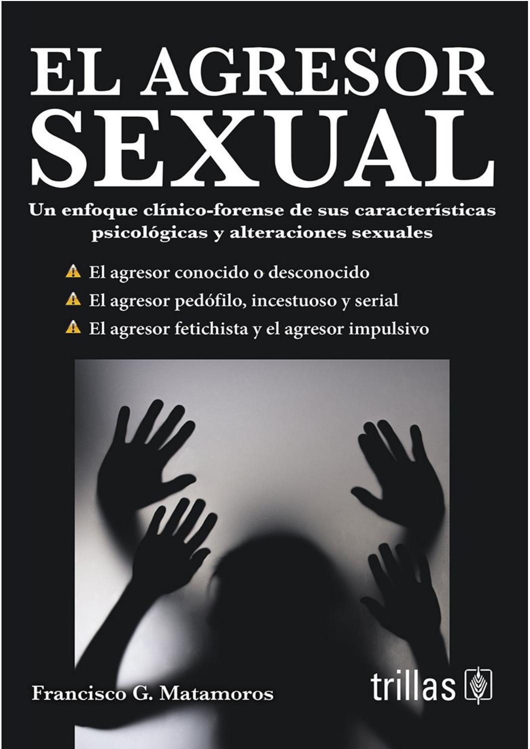 El Agresor Sexual By Vicariadelaesperanzajoven Issuu