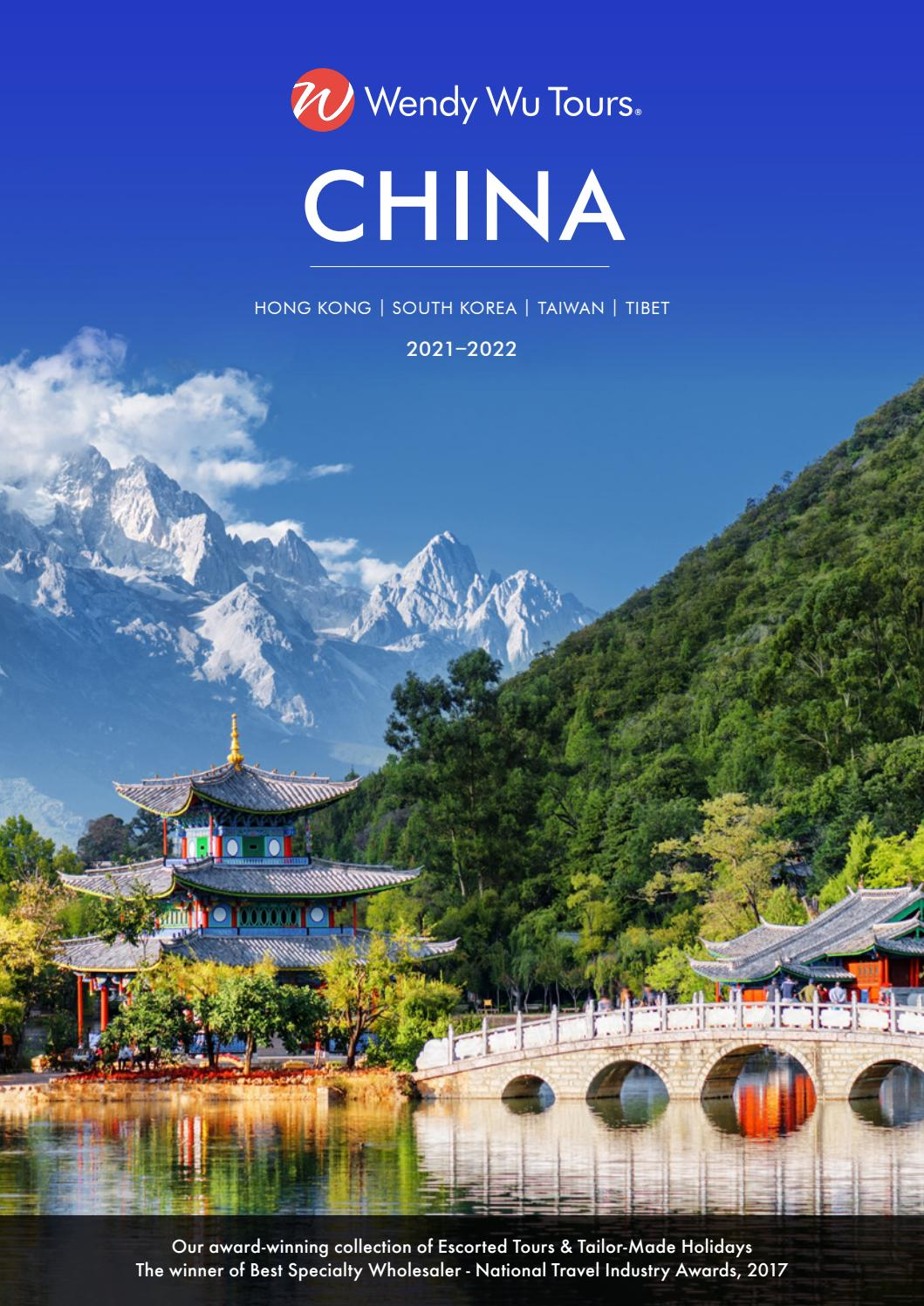 China Brochure 2021 2022 Au By Wendy Wu Tours Issuu