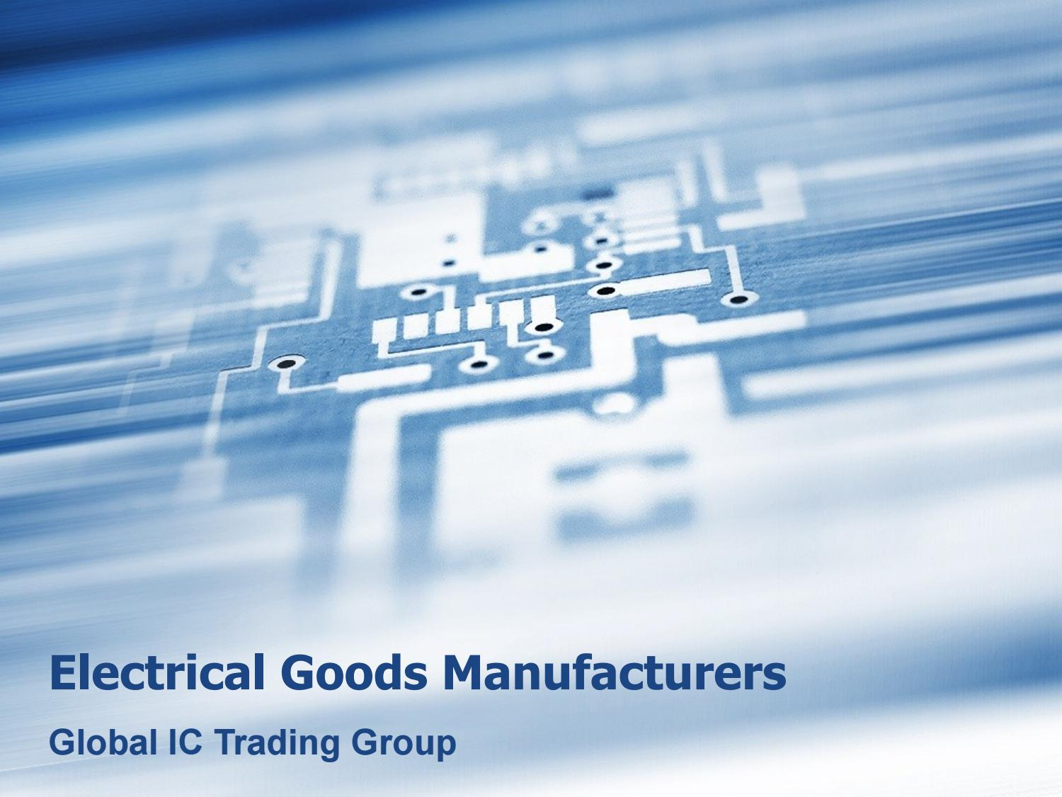 Electrical Goods Manufacturers- Global IC Trading Group