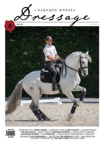 BH Dressage - Issue 26 by Baroque Horse Magazine - Issuu